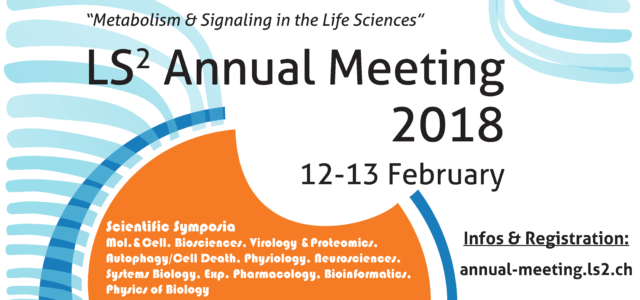 Poster Flyer Dear all It is my great pleasure to invite you to participate in the next edition of the LS2 Annual Meeting in Lausanne on February 12 and 13, 2018 […]