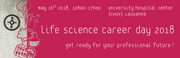 Dear Researcher, Dear Student, The 7th edition of the Life Science Career Day (LSCD) will take place on May 16th 2018 in Lausanne. LSCD is the annual event for junior […]