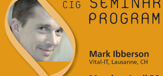 CIG Seminars Spring 2018 Monday 12:15,Génopode, auditorium A, followed by sandwiches Download the poster  Monday April 30, 2018 Mark Ibberson, Vital-IT, Lausanne, CH «Rhapsody in Blue? Federating clinical cohorts […]