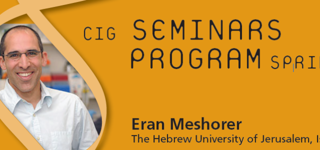 CIG Seminars Spring 2014 Monday 12:15, Génopode, auditorium B, followed by sandwiches Monday April 28, 2014 Eran Meshorer, The Hebrew University of Jerusalem, Israel Fluorescent libraries in embryonic stem cells in […]