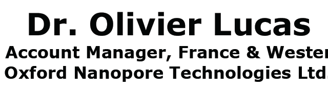 """SEMINAR Dr. Olivier Lucas Strategic Account Manager, France & Western Europe; Oxford Nanopore Technologies Ltd. """"Too good to be true? DNA sequencing by Oxford Nanopore. Now."""" Tuesday, 20th June 2017 […]"""