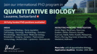 20 Fully funded PhD studentships in Quantitative Biology============================================== The advent of large-throughput data is transforming life sciences into an increasingly quantitative discipline. The University of Lausanne(Switzerland) is at the forefront […]
